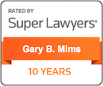 Super Lawyers - 10 Years - Gary Brooks Mims